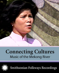Connecting Cultures, Music of the Mekong