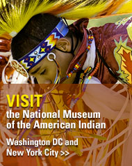 Visit the National Museum of the American Indian