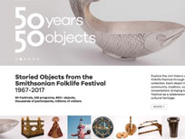 Storied Objects from the Smithsonian Folklife Festival